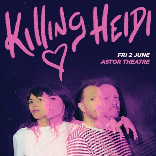 Killing-Heidi_ASTOR_600x600